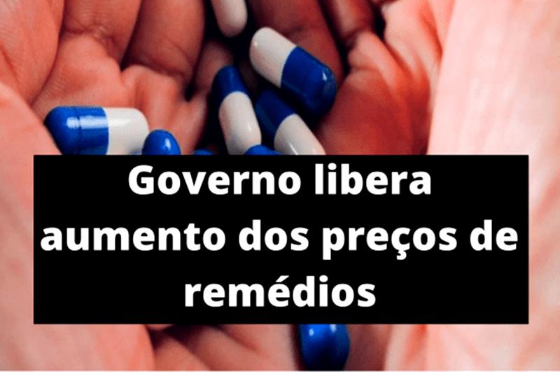Governo autoriza reajuste de até 4,88% em remédios